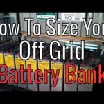 How To Size Your Off Grid Battery Bank Capacity For Solar - Math Warning!