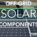 The 5 Main Components of an Off Grid RV Solar Power System