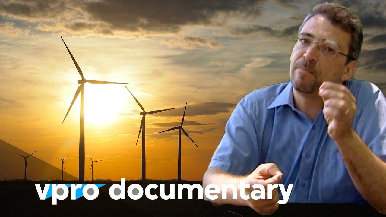 Transition to sustainable energy – VPRO documentary – 2010